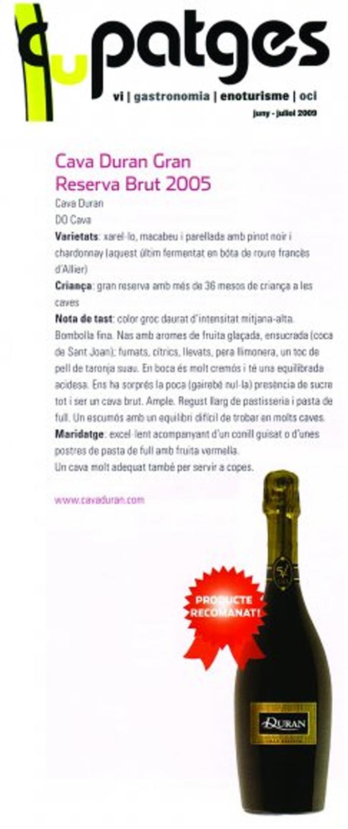Cupatges - Duran 5V Gran Reserva - Juny 2009
